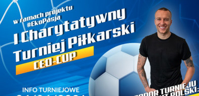 Branża jednoczy się w szczytnym celu -  I Charytatywny Turniej Piłkarski CEO-CUP już w sobotę-8195
